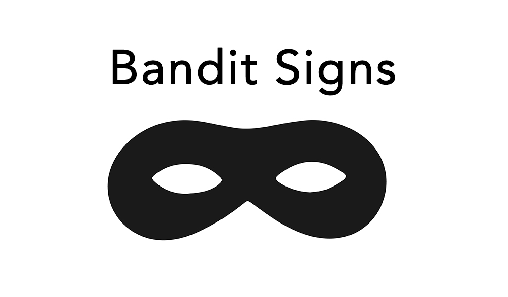 bandit signs what are they?